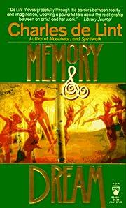 Memory and Dream (Newford book 1) de Charles…