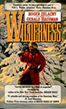 Wilderness by Roger Zelazny