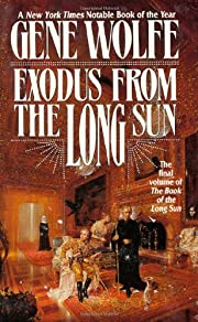Exodus From The Long Sun (Book of the Long…