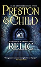 The Relic (Pendergast, Book 1) by Douglas…