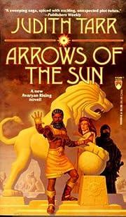 Arrows of the Sun, Avaryan book 4 –…