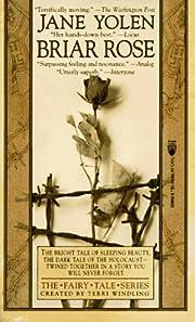 Briar Rose (the Fairy Tale) (Experientia…