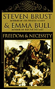 Freedom & Necessity por Steven Brust