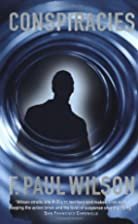 Conspiracies by F. Paul Wilson