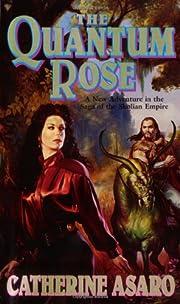 The Quantum Rose (The Saga of the Skolian…