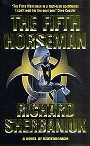 The Fifth Horseman: A Novel of Biological…