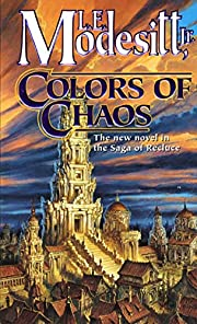 Colors of Chaos (Saga of Recluce) af L. E.…