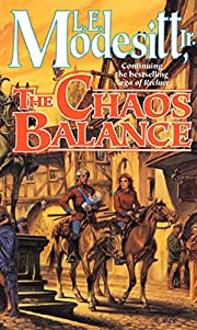 The Chaos Balance (Saga of Recluce) de L. E.…