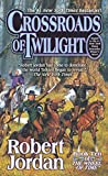 Crossroads of Twilight (The Wheel of Time)