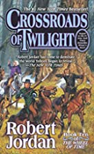 Crossroads of Twilight (Wheel of Time, Book…