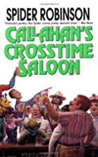 Callahan's Crosstime Saloon by Spider…