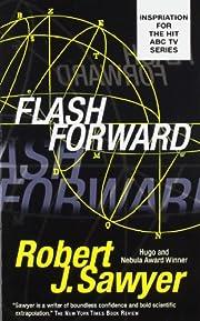 Flashforward af Robert J. Sawyer