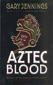 Aztec Blood af Gary Jennings
