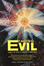 Facing Evil: Light at the Core of Darkness…