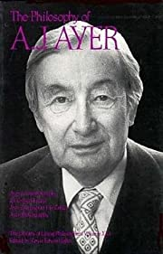 The Philosophy of A. J. Ayer, Volume 21…