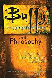 Buffy the Vampire Slayer and Philosophy:…