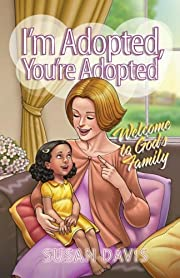 I'm Adopted, You're Adopted: Welcome to…