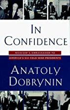 In confidence : Moscow's ambassador to…
