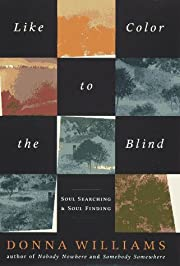 Like Color to the Blind:: Soul Searching and…