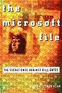 The Microsoft File - Wendy Goldman Rohm