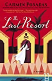 The Last Resort: A Mystery