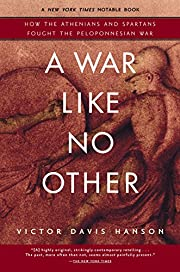 A war like no other : how the Athenians and…