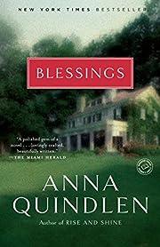 Blessings: A Novel av Anna Quindlen