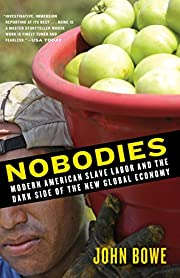 Nobodies: Modern American Slave Labor and…