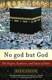 No god but God: The Origins, Evolution, and…