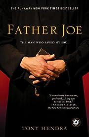 Father Joe: The Man Who Saved My Soul por…