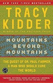 Mountains Beyond Mountains av Tracy Kidder