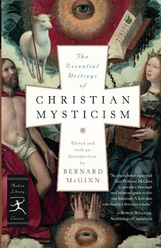 The Essential Writings of Christian Mysticism (Modern Library Classics), McGinn, Bernard