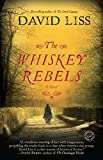 The Whiskey Rebels: A Novel @amazon.com