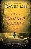The Whiskey Rebels: A Novel @amazon.com