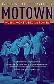Motown: Music, Money, Sex, and Power av…