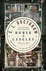 Homer & Langley: A Novel – tekijä: E.L.…