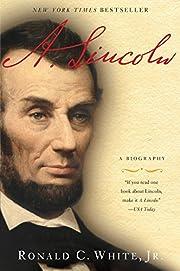 A. Lincoln: A Biography de Ronald C. White…