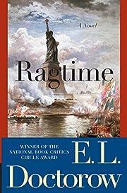 Ragtime: A Novel af E.L. Doctorow