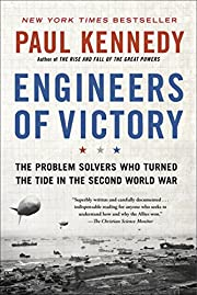 Engineers of Victory: The Problem Solvers…