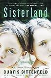 Sisterland: A Novel af Curtis Sittenfeld