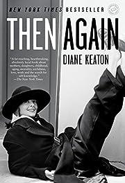 Then Again av Diane Keaton