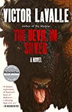 The Devil in Silver: A Novel by Victor…