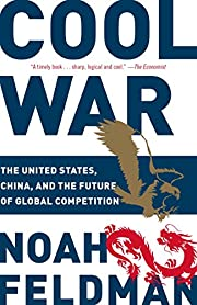 Cool War: The United States, China, and the…