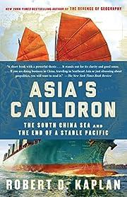 Asia's Cauldron: The South China Sea…