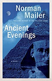 Ancient Evenings: A Novel de Norman Mailer