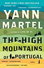 The High Mountains of Portugal: A Novel by…