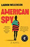 American Spy: A Novel – tekijä: Lauren…