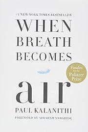 When Breath Becomes Air de Paul Kalanithi