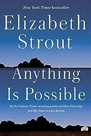 Anything Is Possible: A Novel af Elizabeth…