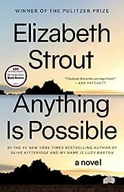 Anything Is Possible: A Novel de Elizabeth…